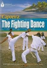 Capoeirs the fighting dance