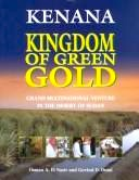Kenana- Kingdom of green gold